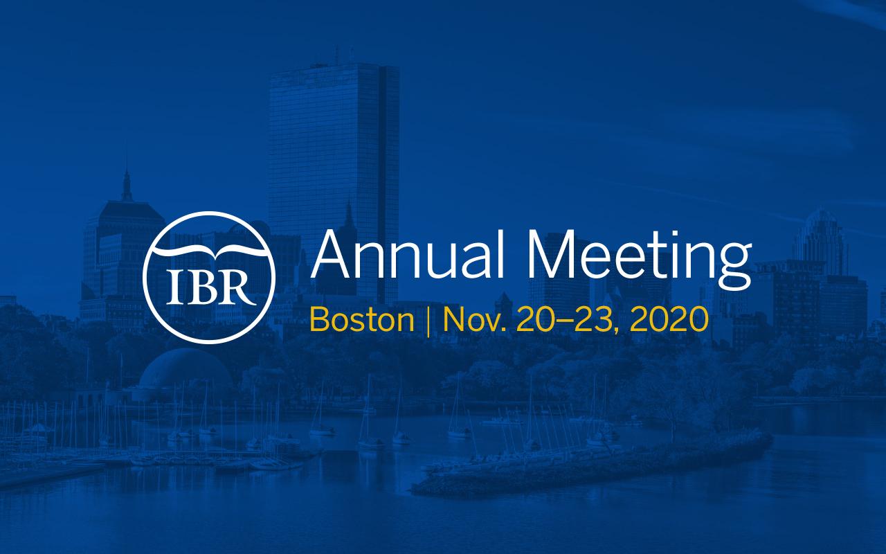 IBR Annual Meeting in Boston, 2020